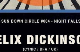 Potato Head - Sundown Circle #004 - Nightfalls, Felix Dickinson flyer.